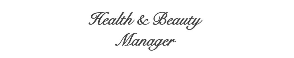 Health & Beauty Manager